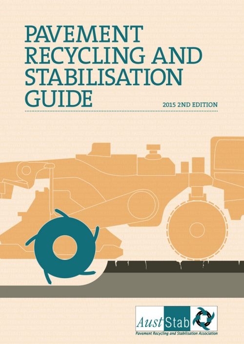 Pavement Recycling And Stabilisation Guide 2015 Edition